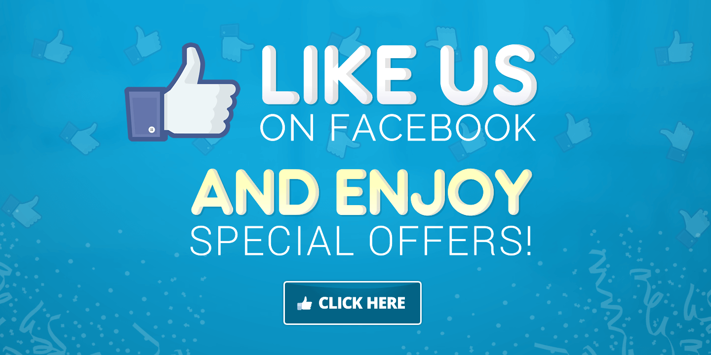 Like us on Facebook for discounts!